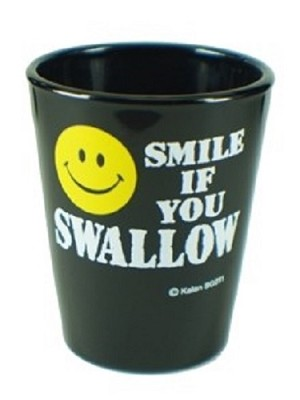 Funny Shot Glasses  - Smile if you swallow