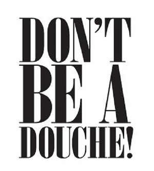 Funny Shot Glasses - Don't Be a Douche